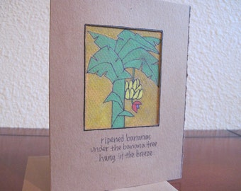 Under the Banana Tree -- ORIGINAL handmade note card, haiku card (#NCC001)