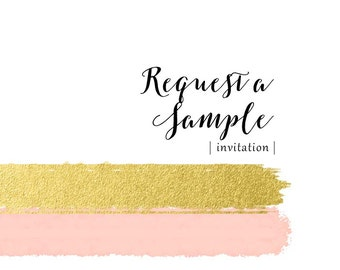 Sample Request - Invitation - printed sample of the design of your choice