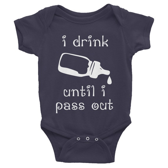"I Drink Until I Pass Out Funny Baby Gift One-Piece ""Onesie"" Short Sleeve (Darks)"