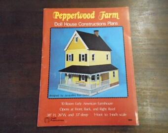 Dollhouse Construction Plans Pepperwood Farm 1976 Ten Room Early American Farmhouse Detailed Instructions Vintage Craft DIY