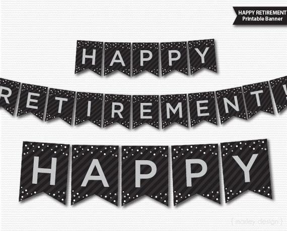 Retirement Banner Printable Black Grey Silver Banner Happy