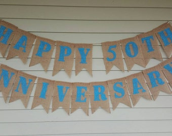 Happy 50th anniversary  banner. Made by a stay at home veteran. Turquoise.