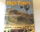 Vintage 1978 High Times Marijuana Magazine Drug Culture Pot Chronic Dank 420 Alternative Energy Stoner