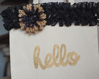 Canvas Tote Bag Gold Glitter Hello with Black Ruffles and Burlap Flower Pin