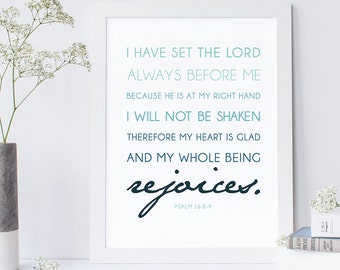 Psalm 16:8-9 - Bible Verse Wall Art - Psalms Print - Encouraging Wall Quote - Scripture Print - Home Decor