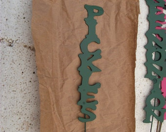 """Pickles Vegetable/Garden/Plant Marker Made from Scrap Metal 6"""" Tall plus the 12"""" Stake"""