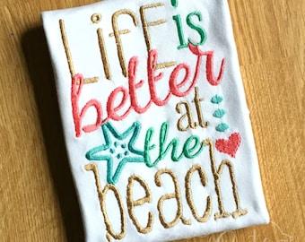 Life is better at the beach Shirt/Bodysuit- Girls Summer shirt- Girls Beach Shirt- Pool Shirt- Summer time Shirt- Vacation Shirt- Beach Hair