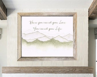 Where You Invest Your Love Focal Point Statement Art, Mumford Lyric Print