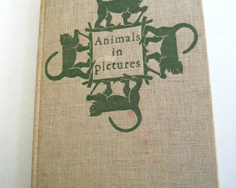 Vintage Book, Animals in Pictures