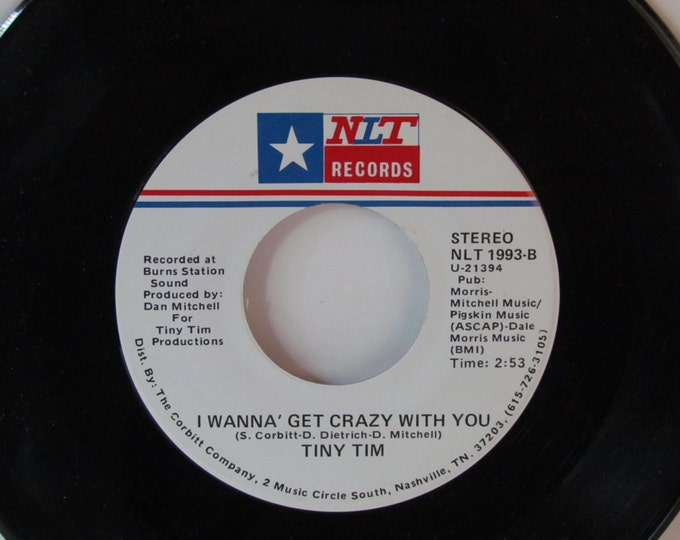 Vintage single Tiny Tim I Wanna Get Crazy With You, vintage Tiny Tim, Leave Me Satisfied, NLT Records, Vintage music, vintage single vinyl