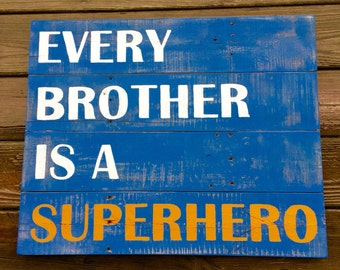 Every Brother Is A Superhero - Blue/White/Orange - Large Size