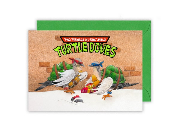Two teenage mutant ninja turtle doves christmas card reads like this item sciox Image collections