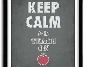 Customizable Teacher Appreciation, Chalkboard print - Keep Calm and Teach on- Thank You Teacher Gift Custom, Typography Print