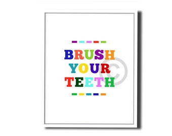 Brush your teeth - A fun reminder for the little ones. Frame this Instant printable download - So cute! 8x10 Image, Wall Art, Home Decor