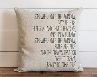 Somewhere Ove The Rainbow 20 x 20 Pillow Cover // Lyrics // Throw Pillow // Cushion Cover // Accent Pillow