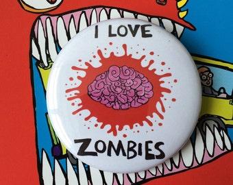 I LOVE ZOMBIES - humour - fun - birthday 58mm Badge.