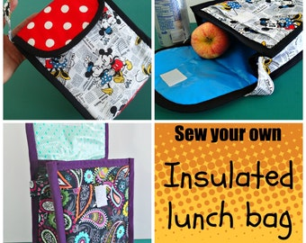 Insulated Lunch Bag - PDF Sewing  pattern