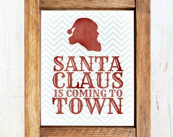 Christmas Printable: Santa Claus is Coming to Town