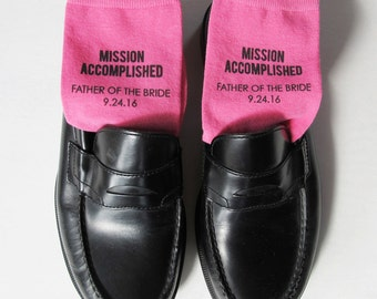 Father of the Bride Socks - Mission Accomplished Custom Printed Wedding Socks-Personalized w/ Wedding Date Assorted Colors Sold by the Pair