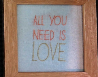 """Embroidered framework """"All you need is love"""""""