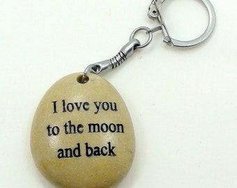 Valentines Day Gift, Natural Engraved Beach Stone Keychain I love you to the moon men/women gift Love gift Funny gift