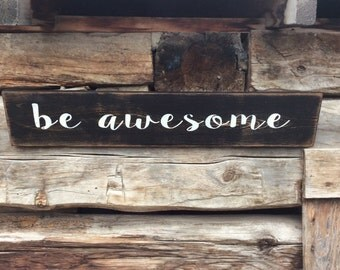 Distressed Be Amazing Sign, Kids Sign, Hand Painted Sign, Rustic Hand Made Vintage Wooden sign