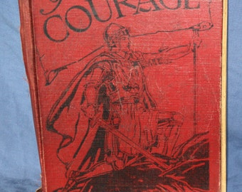 The Book of Courage by Hermann Hagedorn, illustrated by Frank Godwin, 1938