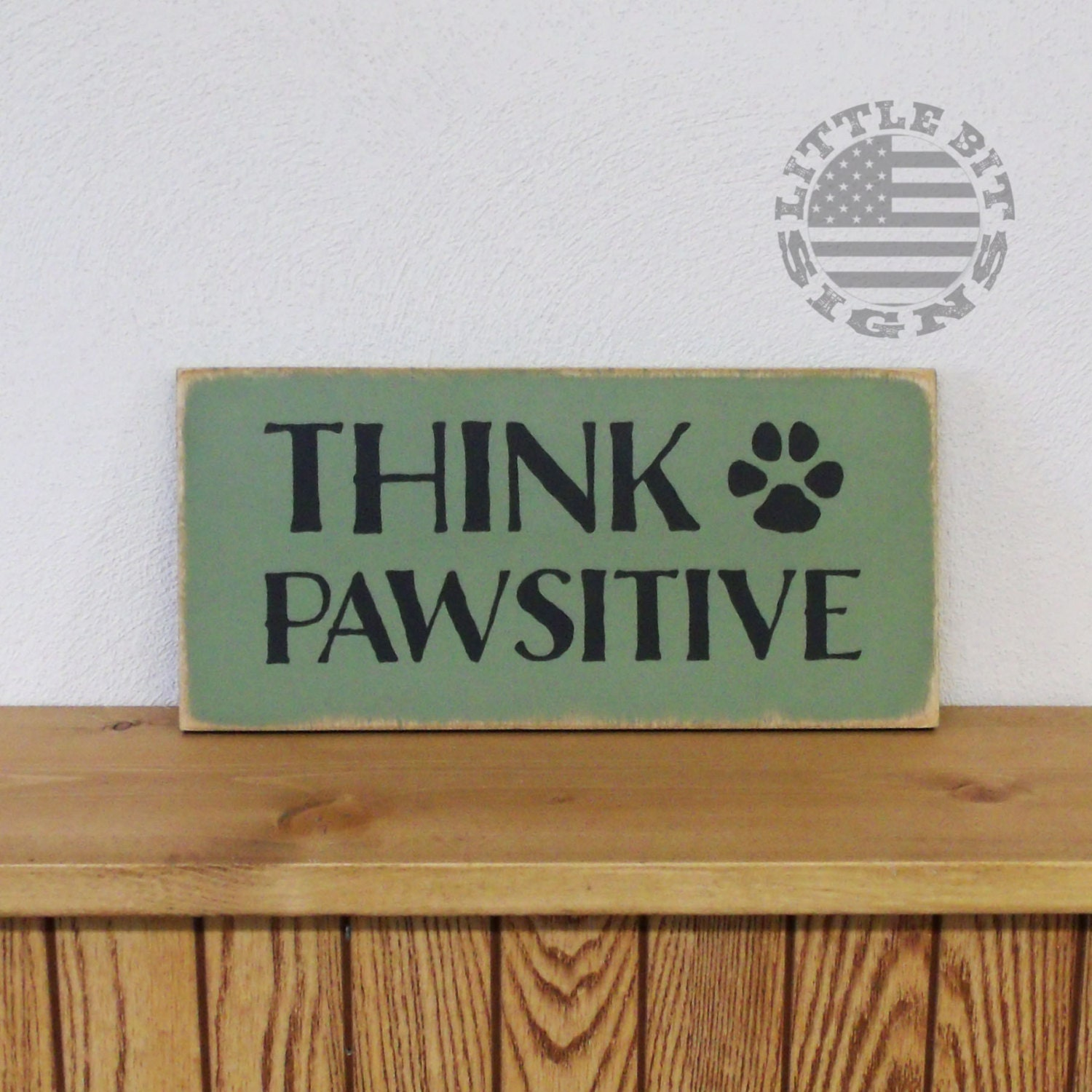 think pawsitive think positive pet sign 6x12 by littlebitsigns