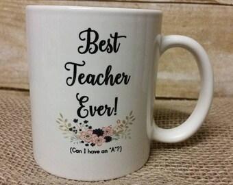Best teacher ever coffee/ tea/ mug