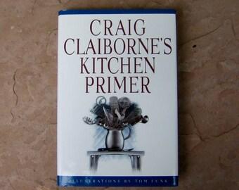 Craig Claiborne's Kitchen Primer, Craig Claiborne Cookbook, Vintage Cookbook