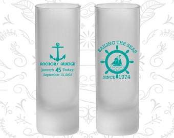 45th Birthday Frosted Shooter Glasses, Anchors Aweigh, Nautical Birthday, Anchor Birthday, Birthday Frosted Shooters (20023)