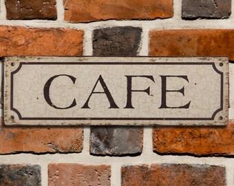 Cafe Tin Sign - Cafe Sign, Vintage Tin Cafe Sign - Metal Sign Old Antique Style - TN61431