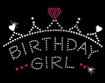 Rhinestone Transfer - Hot Fix Motif - Birthday Girl