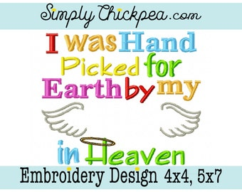 Embroidery Design - I Was Hand Picked for Earth by My Blank in Heaven - Angel Wings Memory - For 4x4 and 5x7 Hoops