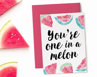 Printable Birthday Card / One in a Melon / PDF Download
