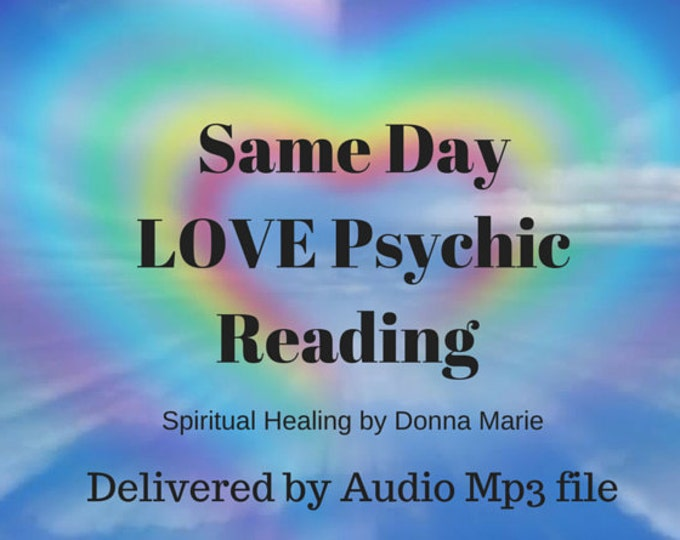 Same Day LOVE Psychic Reading, 20min Psychic Reading, medium, Psychic Readings