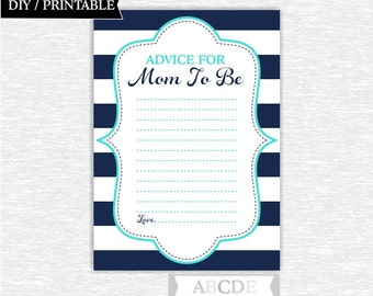 Instant Download Turquoise and Navy Nautical Baby Shower Party Advice for Mom To Be cards Baby shower DIY Printable (PDNMO110)