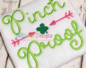 St. Patrick's Day Embroidery  Design - Shamrock Embroidery Design - Pinch Proof Embroidery Design - Embroidery Saying - Pinch Proof Saying