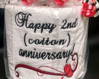 Embroidered toilet paper for a second anniversary