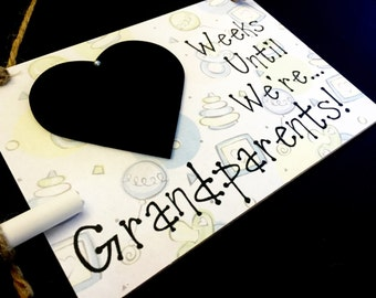 "Pregnancy Announcement To Grandparents, ""Weeks Until..We're Grandparents!"", Pregnancy Announcement sign"