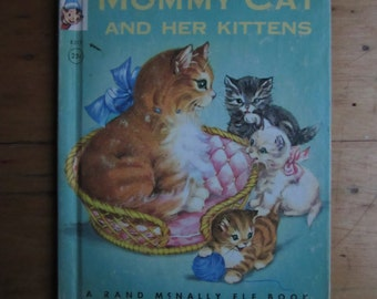 1959 Mommy Cat and Her Kittens, Devine, Rockwell, Vintage Rand McNally Elf Book, Preschool Children Toddlers,Bedtime Stories,Animal Families