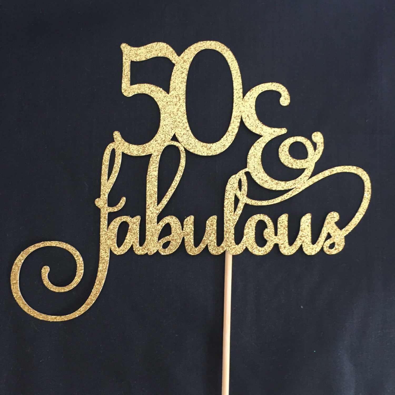 Fabulous 50 Cake Topper: Fifty & Fabulous Cake Topper Fifty And By DIYPartiesByRenee