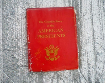 """Vintage US American History Book: """"The Graphic Story Of The American Presidents"""" Author David C. Whitney"""