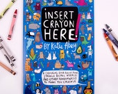 Alternative Colouring Book - Insert Crayon Here - A4 Adult Colouring Book - Funny gift -