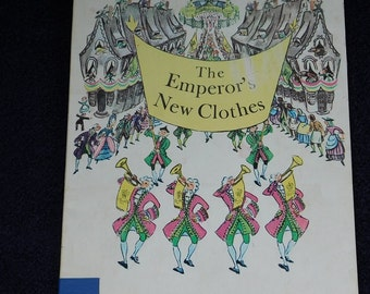 The Emperor's New Clothes by Hans Christen Andersen