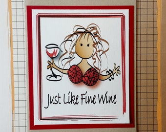 Girlfriend Birthday Card -  Funny Birthday Card for Her - Wine Birthday Card - Sweet Birthday Card - Sweet Friend Card and Envelope Set