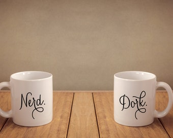 Nerd - Dork - 11 ounce coffee mugs - His and Hers - Best Friends - Coffee - Mug - Black and White - Pari of Mugs - Two Mugs - Nerd Alert