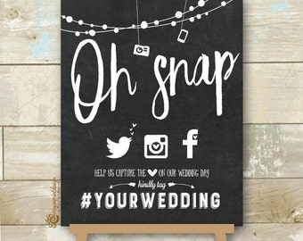 Personalized Oh Snap Social Media Wedding Sign - Chalkboard Hashtag Wedding Sign - Hashtag Wedding Sign DIY Printable JPEG 8X10""