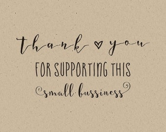 Thank You For Supporting This Small Business Stamp-  custom rubber stamp-Custom Thank You Stamp - thank you for your order-business stamp