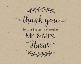 custom wedding stamp-Unique Wedding Favors-Wedding Stationery table decor-Thank You for Sharing Our First Meal